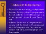 technology independence