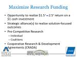 maximize research funding