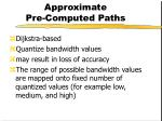 approximate pre computed paths