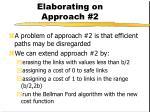 elaborating on approach 2