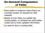on demand computation of paths