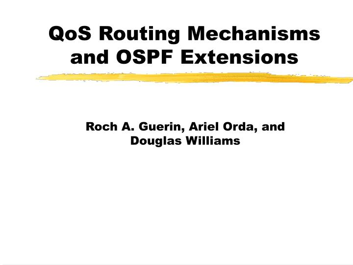 qos routing mechanisms and ospf extensions n.