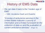 history of ems data