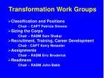transformation work groups