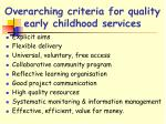 overarching criteria for quality early childhood services