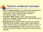 positive evidenced outcomes