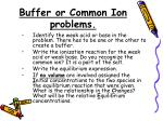 buffer or common ion problems