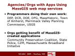 agencies orgs with apps using massgis web map services