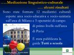 mediazione linguistico culturale alcuni r isultati