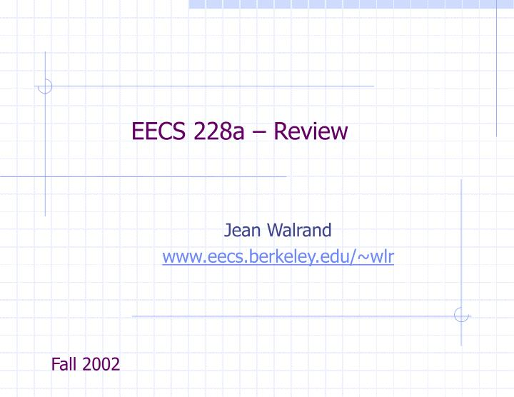 eecs 228a review n.