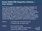 kaiser ohsu irb integration initiative case studies