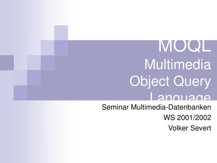 moql multimedia object query language n.