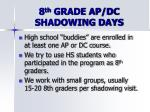 8 th grade ap dc shadowing days2