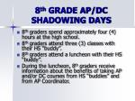 8 th grade ap dc shadowing days4
