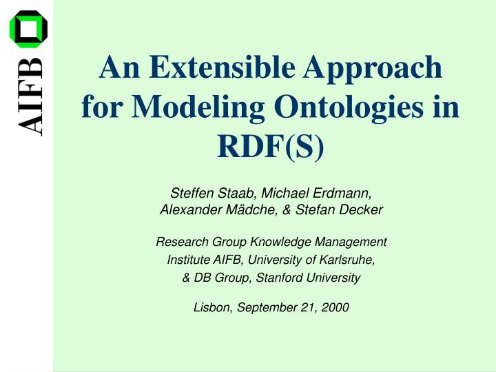 an extensible approach for modeling ontologies in rdf s n.