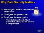 why data security matters