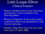 little league elbow clinical features