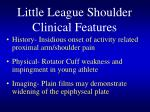 little league shoulder clinical features