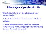 advantages of parallel circuits