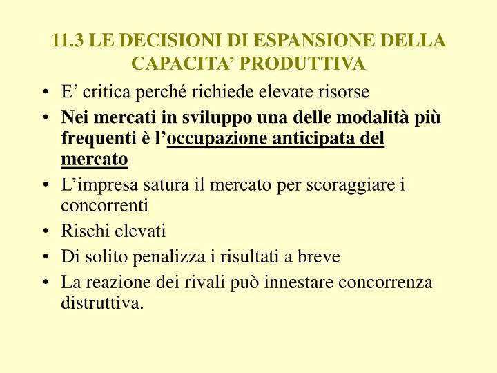 11.3 LE DECISIONI DI ESPANSIONE DELLA CAPACITA' PRODUTTIVA