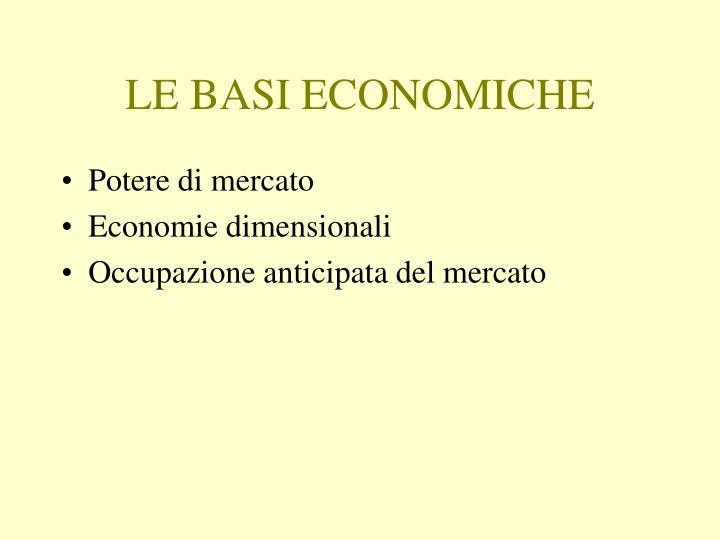 LE BASI ECONOMICHE