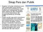 sikap pers dan publik