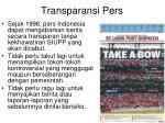 transparansi pers