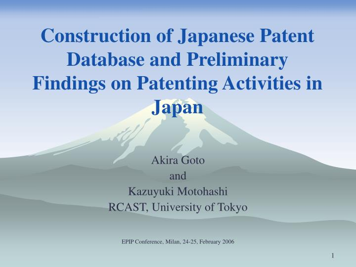 construction of japanese patent database and preliminary findings on patenting activities in japan n.