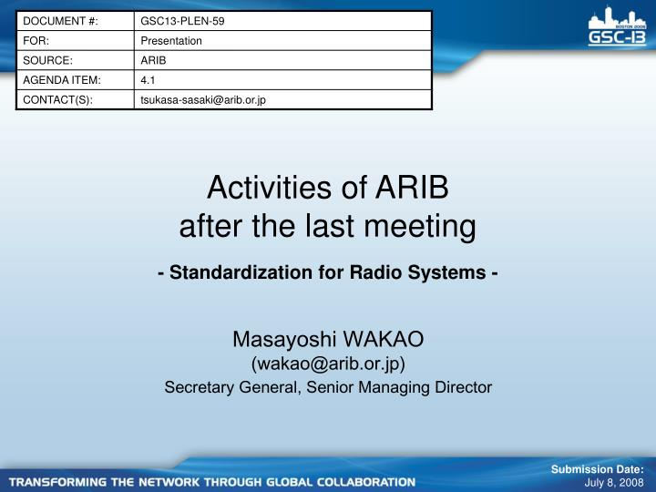 activities of arib after the last meeting n.