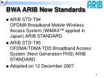 bwa arib new standards