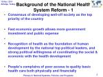 background of the national health system reform 1