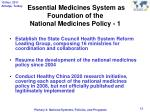 essential medicines system as foundation of the national medicines policy 1