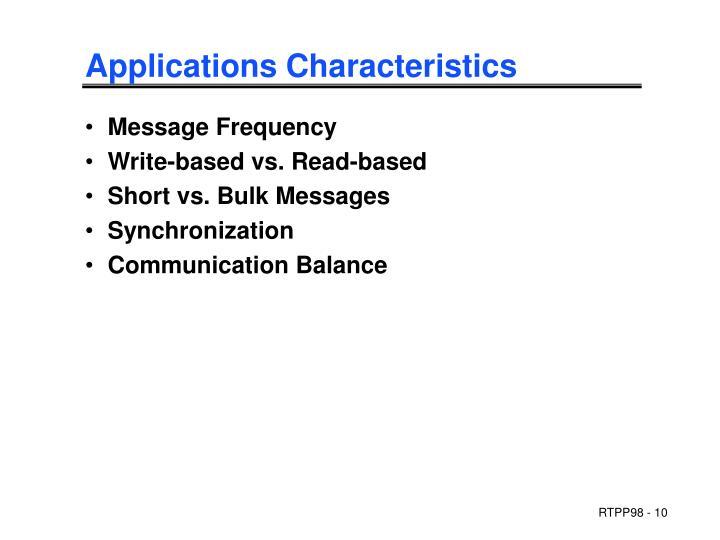 Applications Characteristics