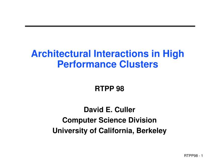 architectural interactions in high performance clusters n.