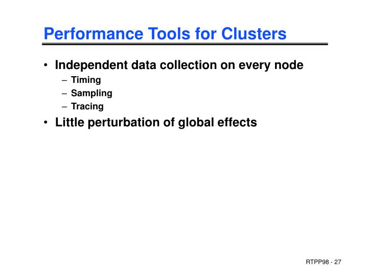 Performance Tools for Clusters