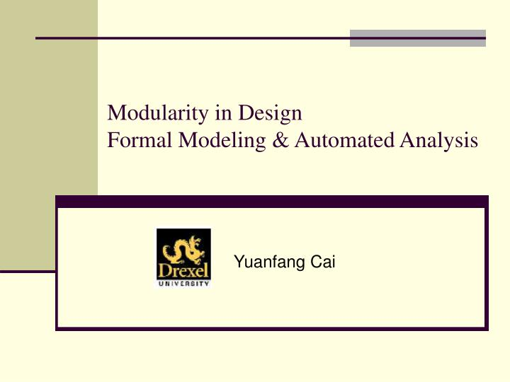 modularity in design formal modeling automated analysis n.