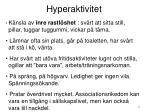 hyperaktivitet