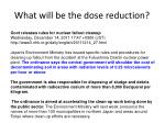what will be the dose reduction
