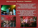 klub muzyczny musikclub piramida