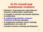 az eu m szaki jogi szab lyoz si rendszere