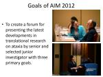 goals of aim 2012