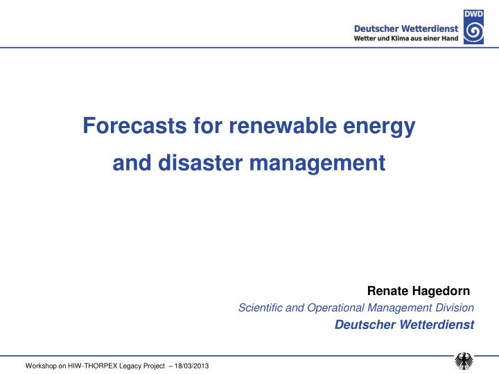 forecasts for renewable energy and disaster management n.