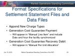 format specifications for settlement statement files and data files