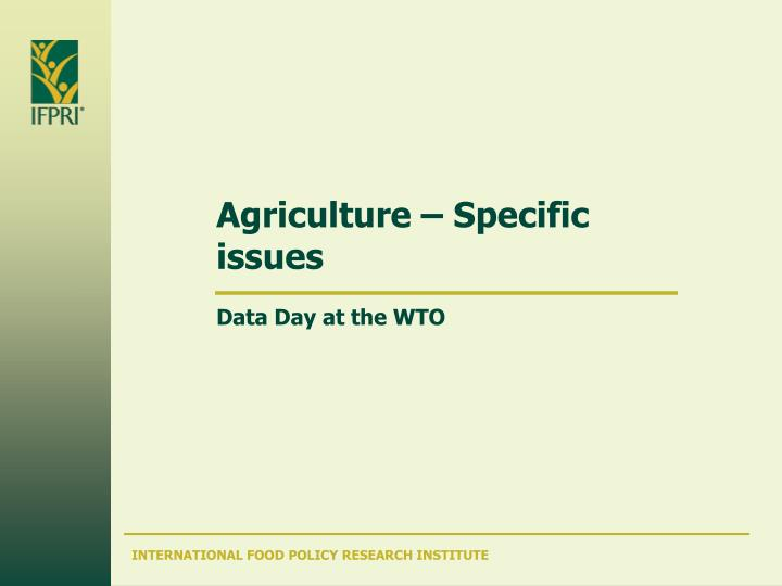 agriculture specific issues n.