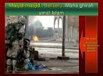 masjid masjid berseru mana ghirah umat islam