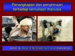 penangkapan dan penghinaan terhadap kemuliaan manusia