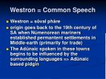 westron common speech