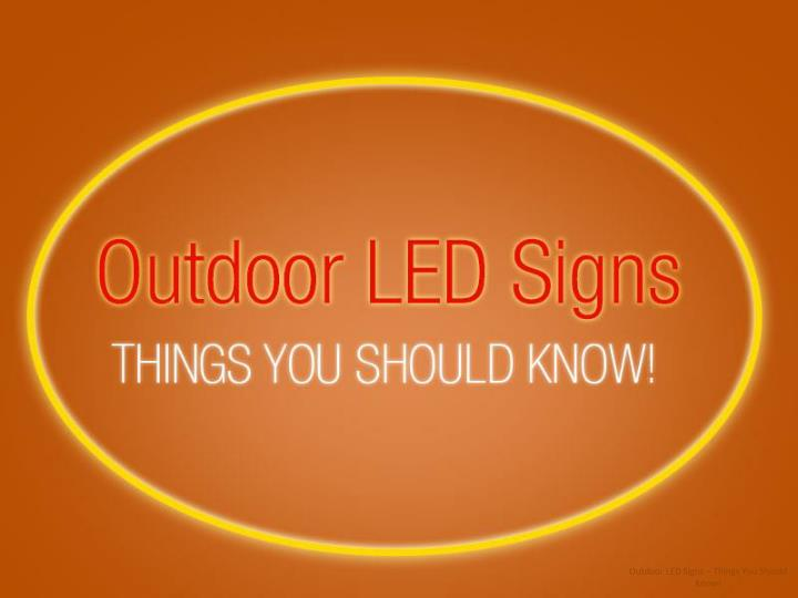 outdoor led signs things you should know n.