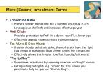 more severe investment terms