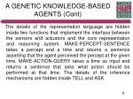 a genetic knowledge based agents cont